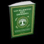 Les plantes des druides par Florence Laporte